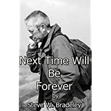 Next Time Will Be Forever: A Love Story Across Continents (English Edition)