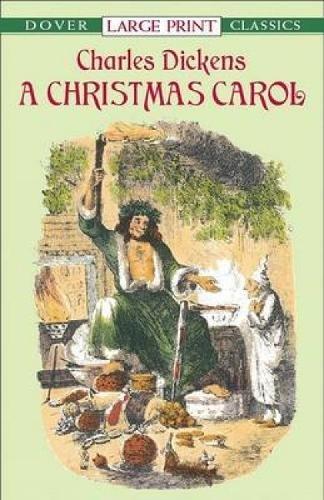 Read Online A Christmas Carol (Dover Large Print Classics) PDF