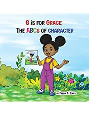 G is for Grace: The ABCs of Character