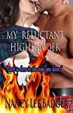My Reluctant Highlander, Nancy Lee Badger, 1490532781