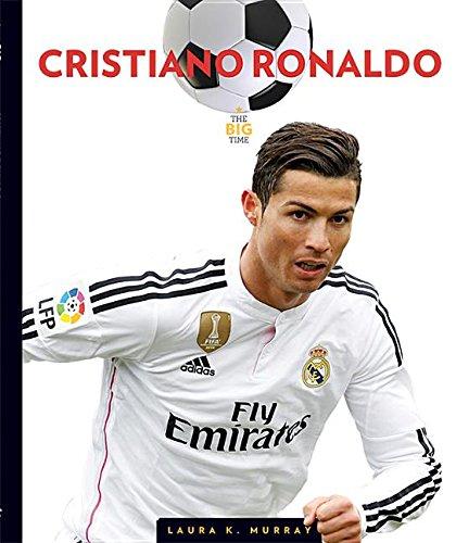 Cristiano Ronaldo (The Big Time)