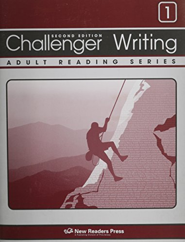 Challenger Writing 1: Skill-building Writing Exercises for Each Lesson in Challenger 1 of the Challenger Adult Reading Series