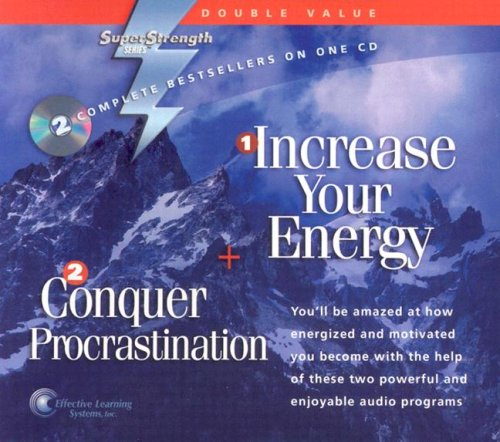 Increase Your Energy + Conquer Procrastination (Super Strength) by Effective Learning Systems