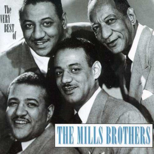 Very Best Of (The Best Of The Mills Brothers)