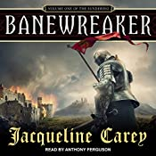 Banewreaker: The Sundering, Book 1 | Jacqueline Carey