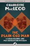 Front cover for the book The Plain Old Man by Charlotte MacLeod