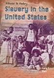 Slavery in the United States, Gary Barr, 1403445788