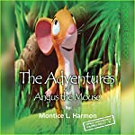 The Adventures of Angus: The Remastered Edition | Montice Harmon