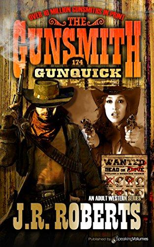 Gunquick (The Gunsmith Book 174)