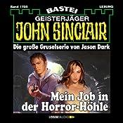 Mein Job in der Horror-Höhle (John Sinclair 1705) | Jason Dark