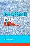 Football for Life, Simon Cooper, 1449058019