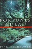 Fortunes of the Dead, Lynn Hightower, 0743463897