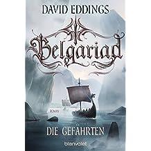 Belgariad - Die Gefährten: Roman (Belgariad-Saga 1) (German Edition)