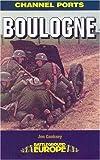 img - for Boulogne (Battleground Europe) book / textbook / text book