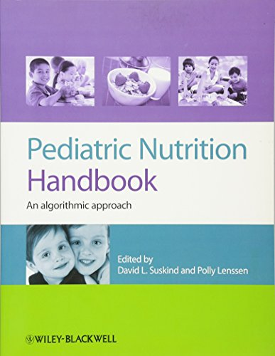 Pediatric Nutrition Handbook: An Algorithmic Approach