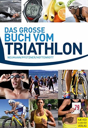 Das große Buch vom Triathlon