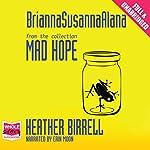 BriannaSusannaAlana | Heather Birrell
