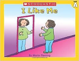 I Like Me! (Little Leveled Readers: Level a)