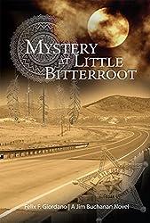 Mystery at Little Bitterroot (The Jim Buchanan Novels Book 2)