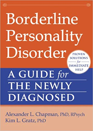 Borderline Personality Disorder: A Guide for the Newly