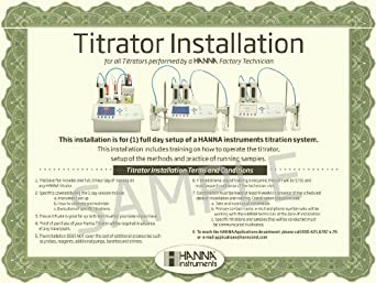 Hanna Instruments INSTALL Titrator Installation for all Titrators performed by a HANNA Factory Technician