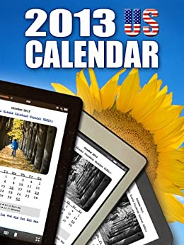 2013 US Calendar - Daily Planner and Organizer, Websites and more for Kindle Users by [Ceatos, Andreas]