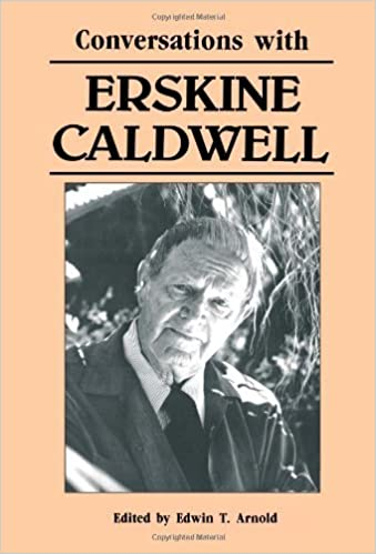 Conversations with Erskine Caldwell (Literary Conversations) (1988-03-01)