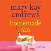 Homemade Sin: A Callahan Garrity Mystery, Book 3 | Mary Kay Andrews