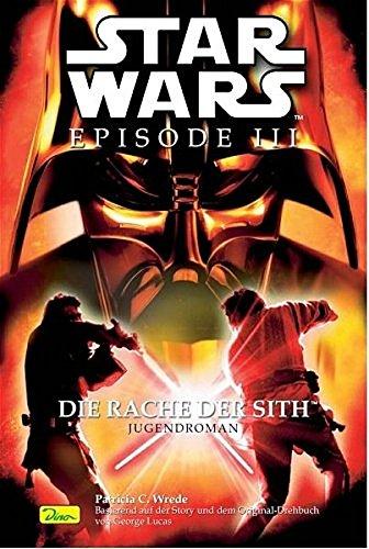 Star Wars Episode III, Die Rache der Sith. Jugendroman