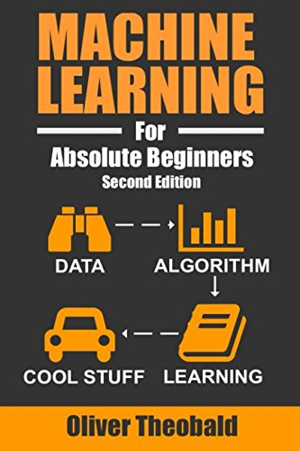 Price comparison product image Machine Learning For Absolute Beginners: A Plain English Introduction (Machine Learning For Beginners)