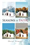 Seasons of Faith, Sheryl Stewart, 1479784613