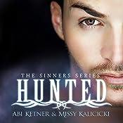 Hunted: Sinners Series # 2 | Missy Kalicicki, Abi Ketner