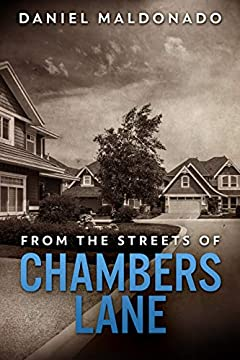 From the Streets of Chambers Lane: A Family Story of Unexpected Loss (Chambers Lane Series Book 1)
