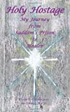 Holy Hostage, David L. Cunningham and Linda Lee Ratto EdM, 0974850896