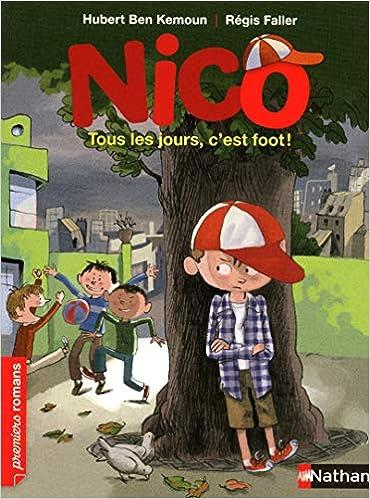 Nico : Tous les jours, c'est foot !
