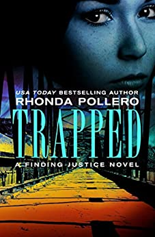 Trapped (Finding Justice) by [Pollero, Rhonda]
