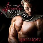 Adrenaline Rush: The Capes, Book 2 | Rebecca Royce