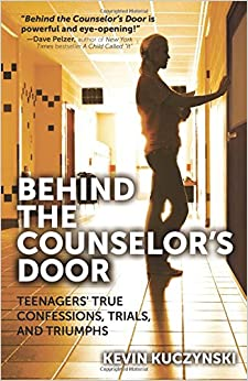 FREE Behind The Counselor's Door: Teenagers' True Confessions, Trials, And Triumphs. thing serious bottom events Gentry security