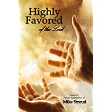 Highly Favored of the Lord IV