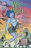 #2: WEIRD MELVIN #3, NM, Swamp Witch, Marc Hansen, 1995 more Indies in store