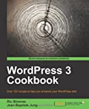 WordPress 3 Cookbook, Ric Shreves and Jean-Baptiste Jung, 1849514607