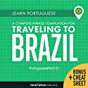 Learn Portuguese: A Complete Phrase Compilation for Traveling to Brazil Speech by  Innovative Language Learning LLC Narrated by  PortuguesePod101.com