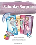 Saturday Surprise: Book One: Active Recognition (Everyday Miracles: A Storybook Series Based on the Nurtured Heart Approach) (Volume 1)