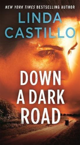 Down a Dark Road: A Kate Burkholder Novel (Road Series)