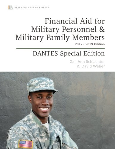 Financial Aid for Military Personnel & Military Family Members: 2017-19 Edition