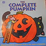 img - for The Complete Pumpkin by Jim Becker and Andy Mayer. 1994. book / textbook / text book
