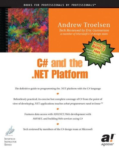 C# and the .NET Platform by Andrew Troelsen (2001-06-19)