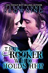 The Rocker Who Holds Her (The Rocker... Book 5) (English Edition)
