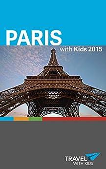 Paris Kids Ultimate Vacation Guidebooks ebook