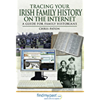 Tracing Your Irish Family History on the Internet: A Guide for Family Historians (Tracing your Ancestors)